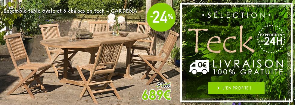 Spécial mobilier de jardin en teck