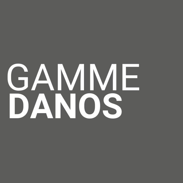 Gamme Danos