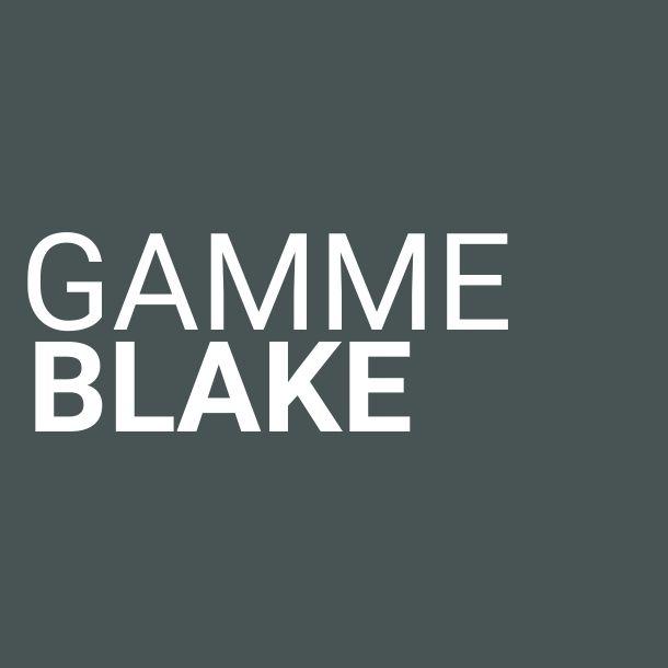 Gamme Blake